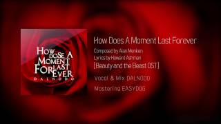 [DALNODO] How Does A Moment Last Forever
