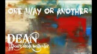 One way or another (Teenage Kicks), Dean