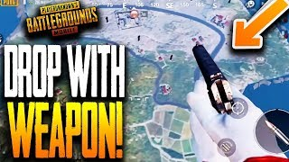 DROPPING FROM THE PLANE WITH A WEAPON in PUBG Mobile PLEASE FIX!