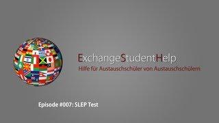 Episode #007: SLEP Test