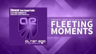 Eimear feat Angel Falls - Fleeting Moments (Michael Fearon Remix) [Trance / Progressive