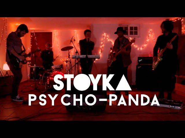 Stoyka - Psycho Panda (Live)