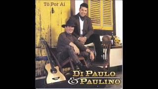 Cai Sereno - Di Paullo & Paulino