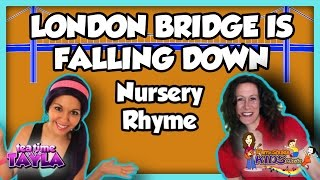 London Bridge is Falling Down - Nursery Rhymes with Patty Shukla on Tea Time with Tayla
