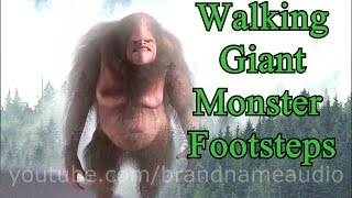 Walking Giant Monster Sound Effects