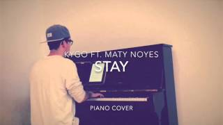 Kygo ft. Maty Noyes - Stay (Piano Cover and Sheets)