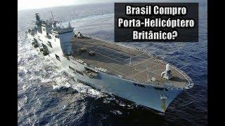 Marinha do Brasil confirma compra de Porta-Helicóptero Britânico