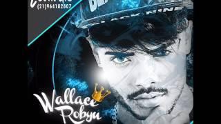 Wallace Robyn - TEKILA  [ÁUDIO OFICIAL]