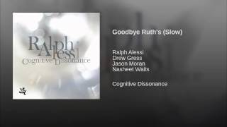 Goodbye Ruth's (Slow)