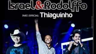 Israel e Rodolfo part Thiaguinho   Demais Da Conta (OFICIAL)