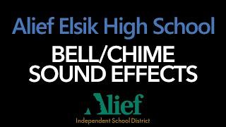 Alief Elsik High School - School Bell/Chime Sound Effects