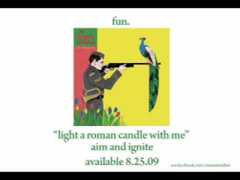 fun-light-a-roman-candle-with-me-audio-nettwerkbackstage