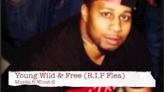 ShootaGang Murda ft Winst G - Young Wild & Free (R.I.P Flea)