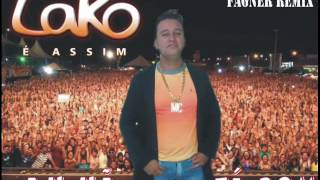 Mc Lako - Ah Hã, Tá Bom 2014 (Melody) Feat Fagner Remix