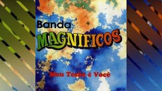 Banda Magníficos - Desejo (com letra)