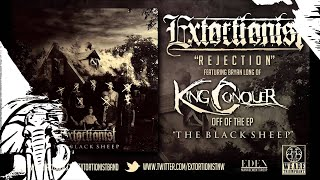 Extortionist - Rejection Ft Bryan Long (King Conquer) 3/25/14