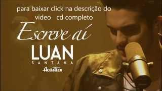 baixar cd completoLuan Santana - Escreve Aí