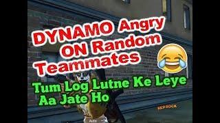 Dynamo Angry On Random Teammates   Dynamo VS Squad   Dynamo Headshot Squad Wipe   DYNAMO NEW VIDEO
