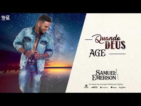 Quando Deus Age de Samuel Emerson Letra y Video