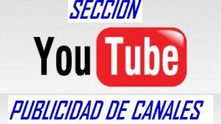 SECCIÓN - PUBLICIDAD DE CANALES #1