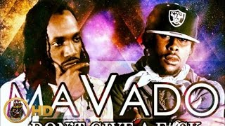 Mavado Ft. Popcaan - Don't Give A Fuck (Remix) May 2014