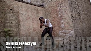 Breezy Montana - Skrilla freestyle (Music Video)
