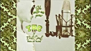 THC rap & Didi Soul | Yo contra mis pasos | Prod. By BLone