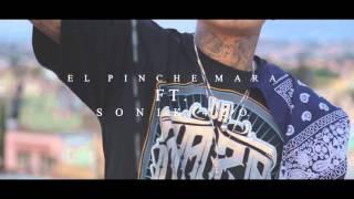 El Pinche Mara - Señora Calle ft. Sonik 420 (Preview)
