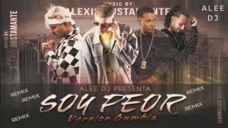 Soy Peor (Version Cumbia Remix) Bad Bunny Ozuna J Balvin  Arcangel ✘ aLee DJ