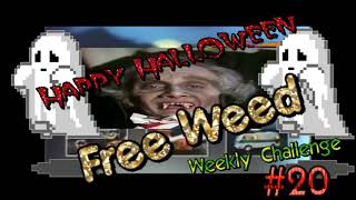Free Weed - Happy Halloween