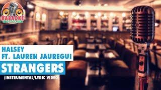 Halsey - Strangers (ft. Lauren Jauregui) (Instrumental/Lyric Video)