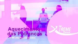 Aquecimento das Potrancas (part. MCs Jhowzinho e Kadinho)MC WM - Coreografia