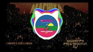 J Balvin, Jeon & Anitta - Machika (Giuseppe Provenzano Bootleg Remix)