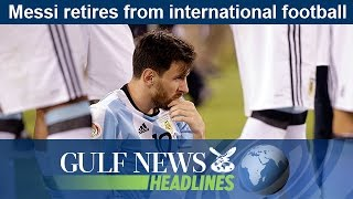 Lionel Messi retires from international football - GN Headlines