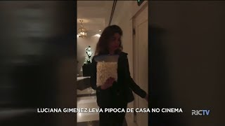 A Hora da Venenosa: Luciana Gimenez leva pipoca de casa no cinema