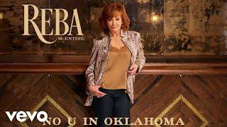 Reba McEntire - No U In Oklahoma (Audio)