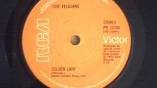 JOSE  FELICIANO - GOLDEN LADY
