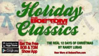The Real 12 Days Of Christmas - Randy Lubas