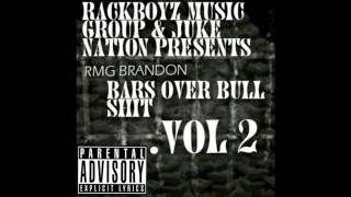 #RMG Brandon - Bars Over Bullshit Pt. 4