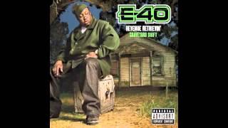 """E-40 """"My Lil Grimey Nigga"""""""