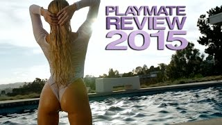 2015 PLAYMATE REVIEW!