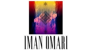 "Iman Omari - ""Wait a Minute"" (ft. Tiffany Gouche) [Samadhi EP]"