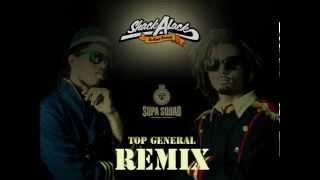 Supa Squad - Top General (Shack-A-Lack Official Remix)