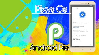 Short Review of Pixys OS Android 9.0 Pie Redmi 3s/3x/Prime