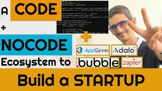 A code + nocode ecosystem to build a STARTUP