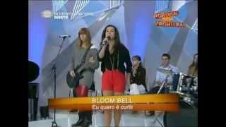 Bloom Bell - no programa portugal sem fronteiras com o tema , eu quero é curtir