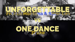 MASHUP: Unforgettable (French Montana) VS One Dance (Drake)