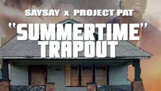 Dope Boy Remix- SaySay X Project Pat feat Gucci Mane