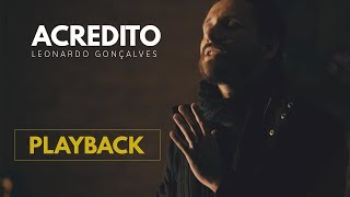 LEONARDO GONÇALVES - ACREDITO (WE BELIEVE) PLAYBACK