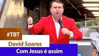 David Soares - Com Jesus é assim [ MARACANÃ ]